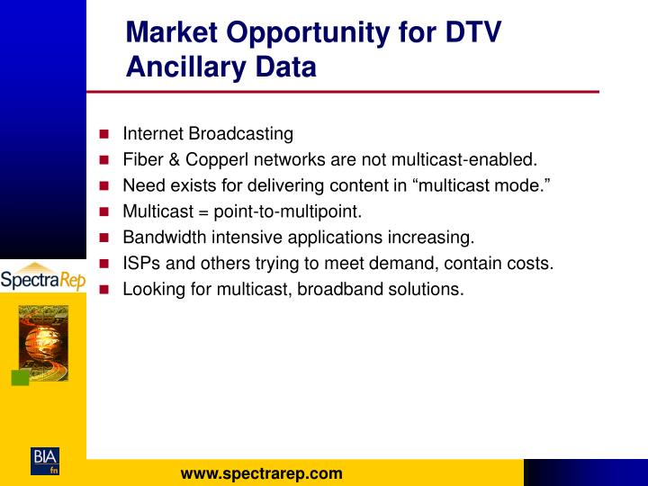 Market Opportunity for DTV Ancillary Data