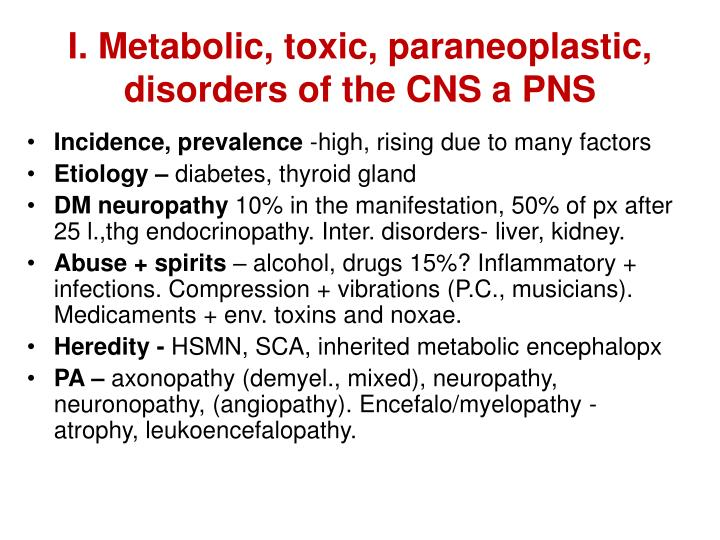 I metabolic toxic paraneoplastic disorders of the cns a pns