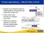 private label delivery 1 800 237 8931 x 83142