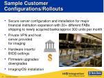 sample customer configurations rollouts2