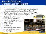 sample customer configurations rollouts4