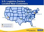 u s logistics centers located near customers