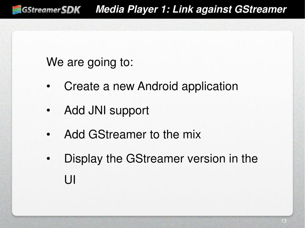 PPT - GStreamer SDK Android Workshop PowerPoint Presentation - ID