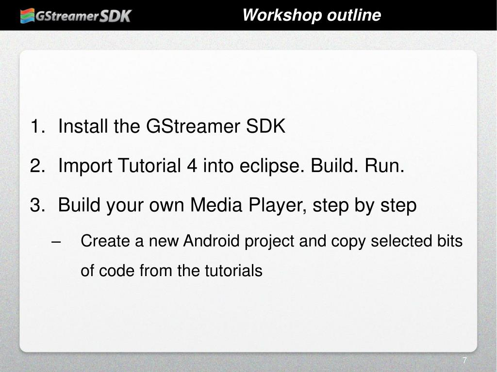 PPT - GStreamer SDK Android Workshop PowerPoint Presentation