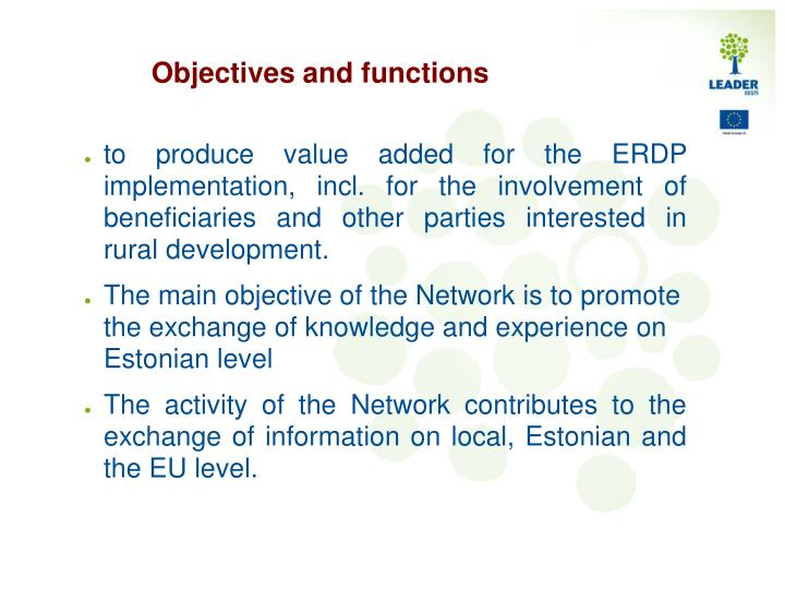 Objectives and functions
