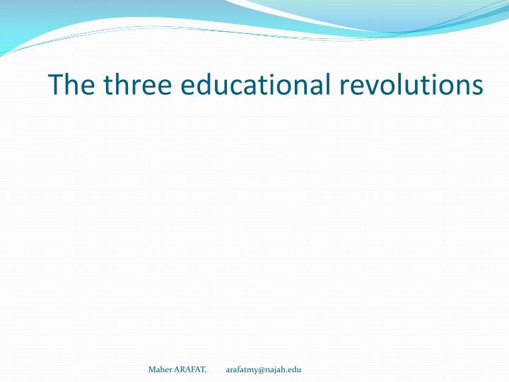 The three educational revolutions