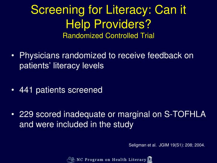Screening for Literacy: Can it Help Providers?