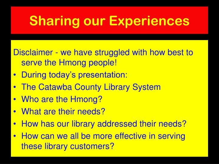 Sharing our experiences