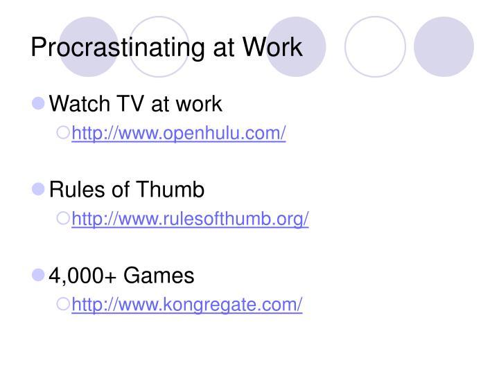 Procrastinating at Work