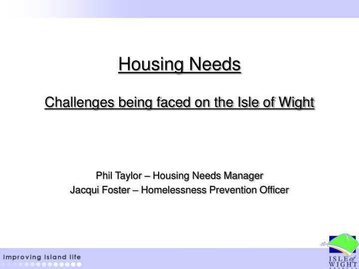 housing needs challenges being faced on the isle of wight n.
