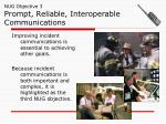 nug objective 3 prompt reliable interoperable communications
