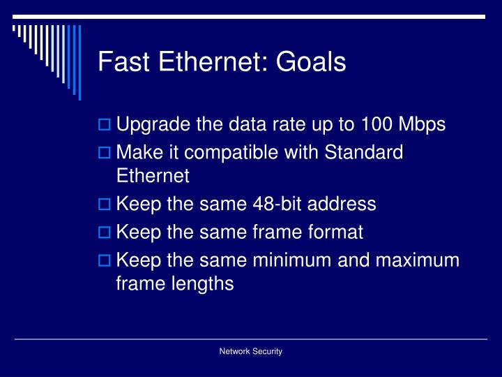 Fast ethernet goals