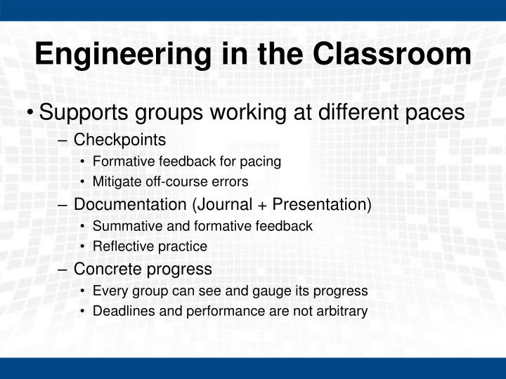 Engineering in the Classroom