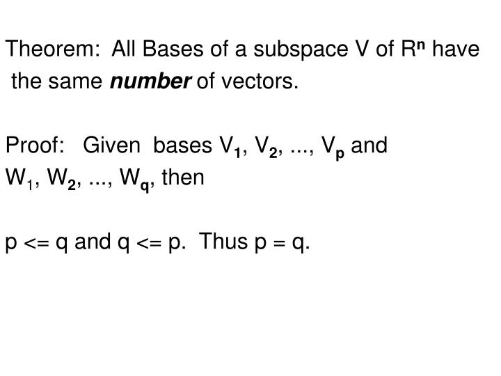 Theorem:  All Bases of a subspace V of R