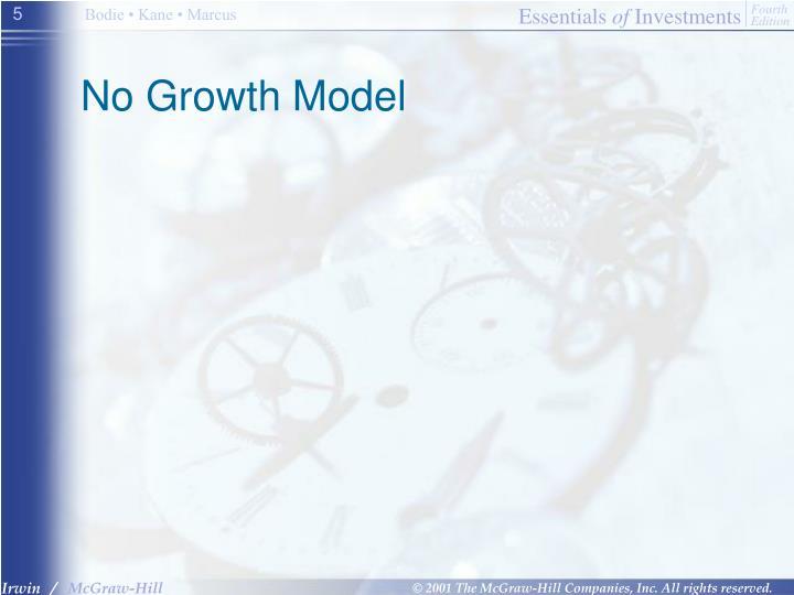 No Growth Model
