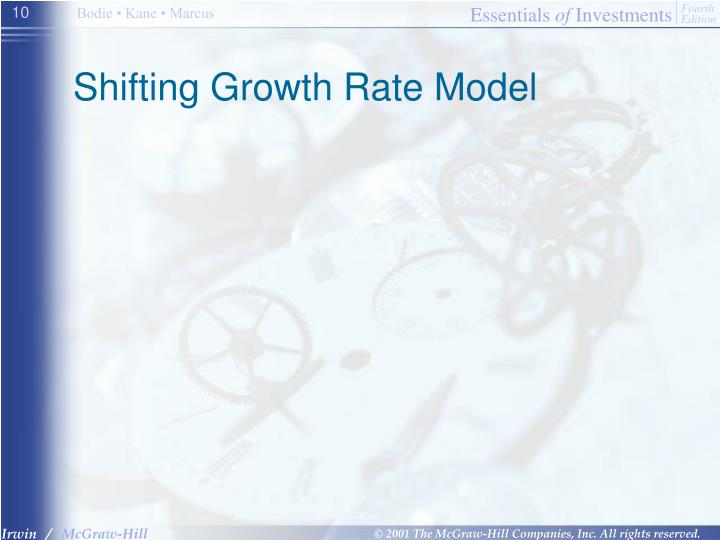 Shifting Growth Rate Model