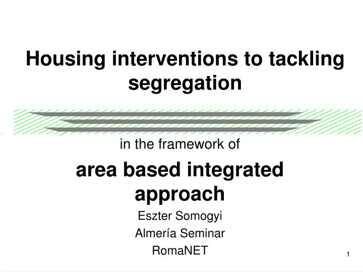 housing interventions to tackling segregation n.