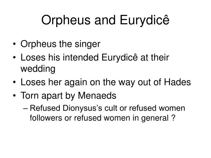 Orpheus and Eurydicê