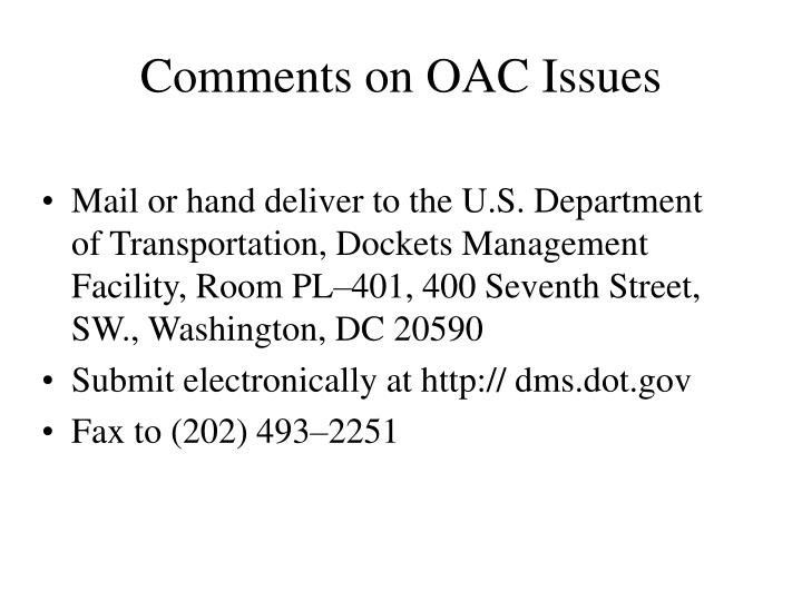 Comments on OAC Issues