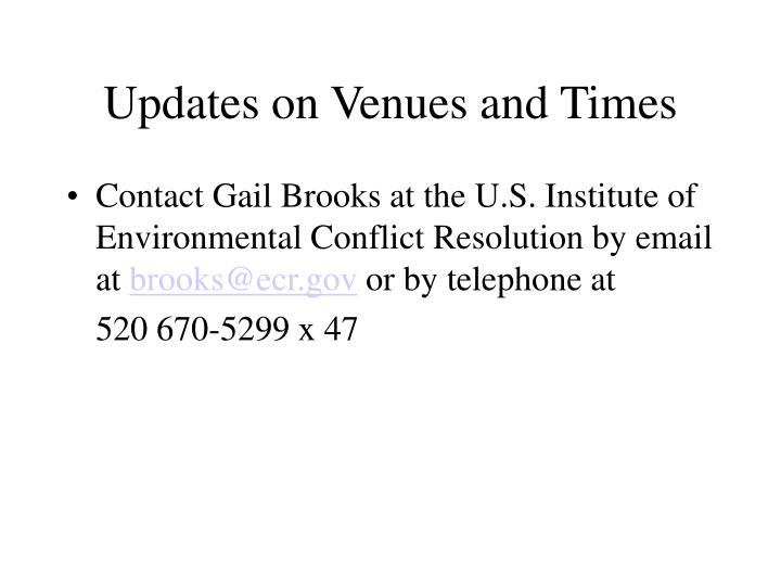 Updates on Venues and Times