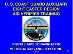 u s coast guard auxiliary eight easter region aid verifier training1