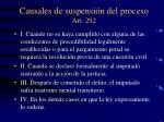 causales de suspensi n del proceso art 292