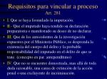 requisitos para vincular a proceso art 281