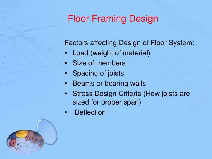 Floor framing design