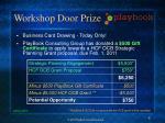 workshop door prize