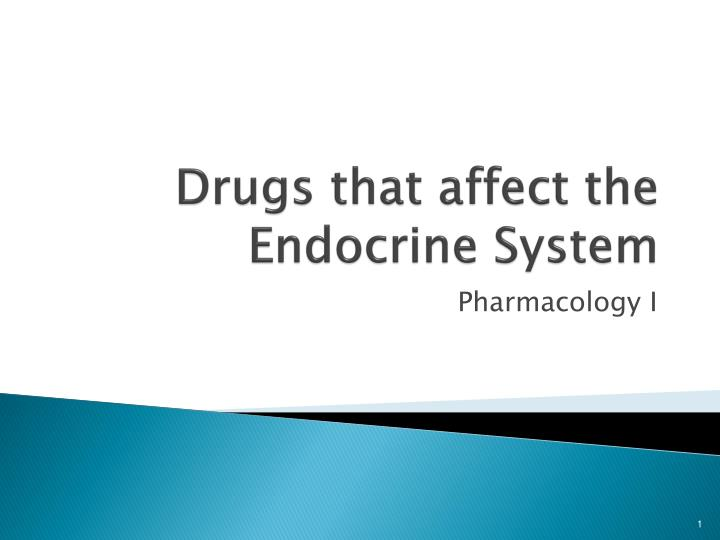 Drugs that affect the endocrine system
