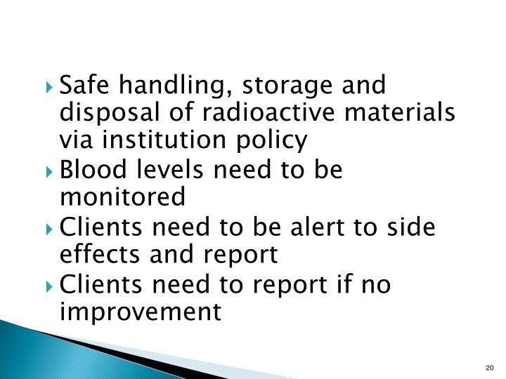 Safe handling, storage and disposal of radioactive materials via institution policy