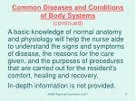 common diseases and conditions of body systems continued