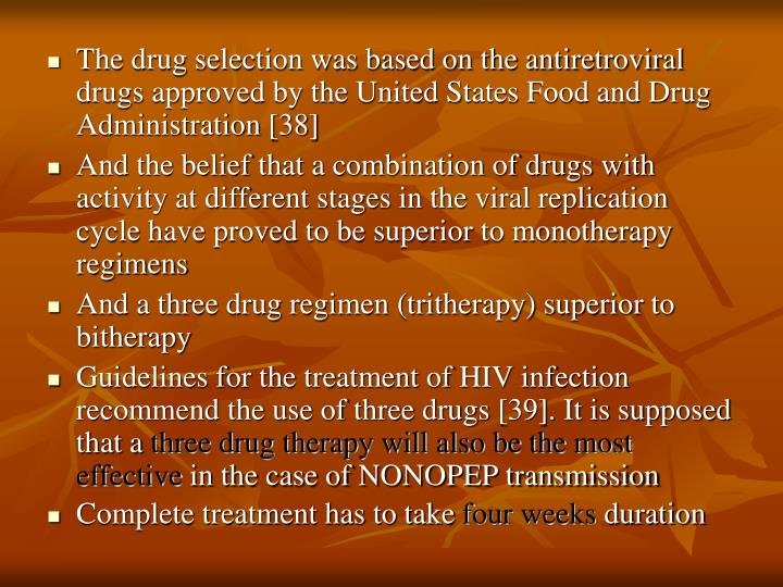 The drug selection was based on the antiretroviral drugs approved by the United States Food and Drug Administration [38]