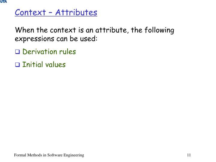 Context – Attributes
