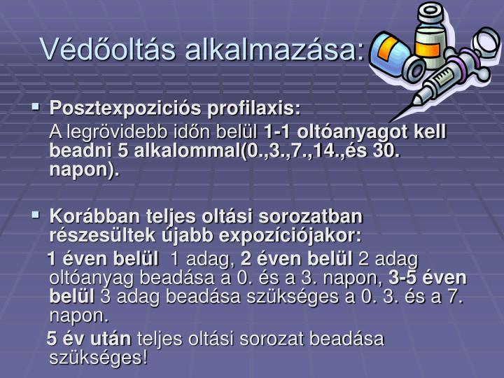 Védőoltás alkalmazása:
