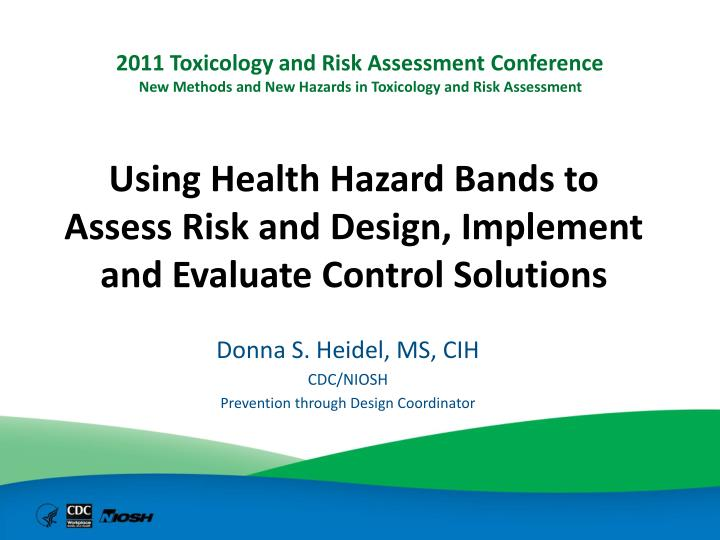 using health hazard bands to assess risk and design implement and evaluate control solutions n.