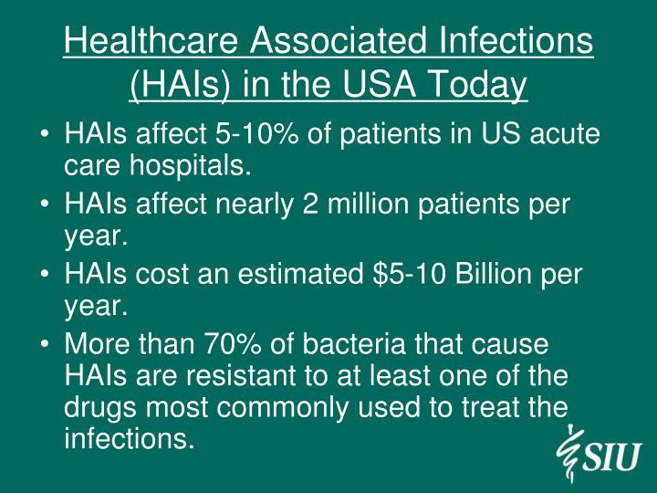 Healthcare associated infections hais in the usa today
