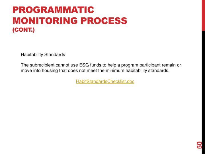 Programmatic Monitoring Process
