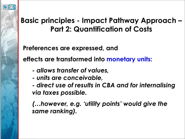 Basic principles - Impact Pathway Approach –