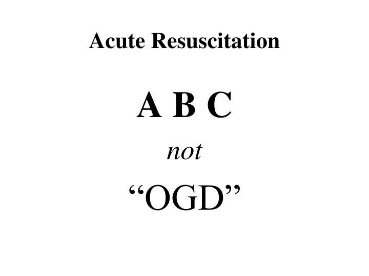 Acute Resuscitation