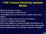 1792 contact electricity between metals