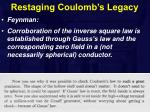 restaging coulomb s legacy2