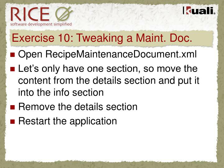 Exercise 10: Tweaking a Maint. Doc.