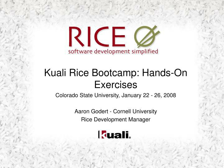 Kuali Rice Bootcamp: Hands-On Exercises