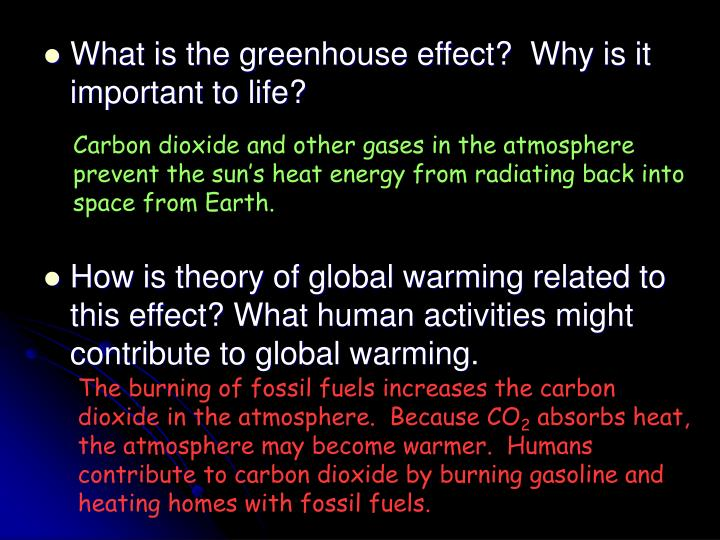 What is the greenhouse effect?  Why is it important to life?