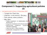 component 3 supporting agricultural policies 2