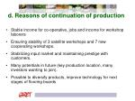 d reasons of continuation of production