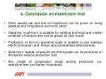 e conclusion on mushroom trial