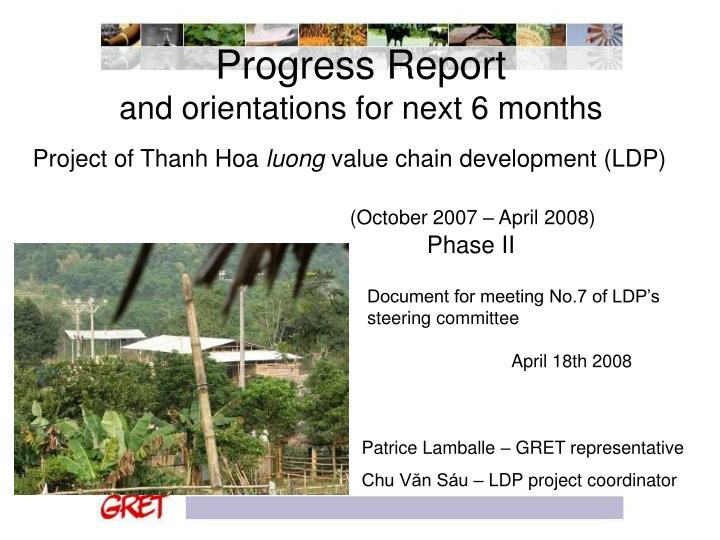 progress report and orientations for next 6 months n.