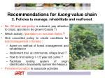 recommendations for luong value chain 2 policies to manage rehabilitate and reafforest